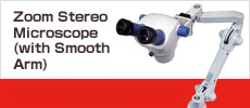 Zoom Stereo Microscope(with Smooth Arm) 33,000THB