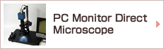 PC monitor direct microscope
